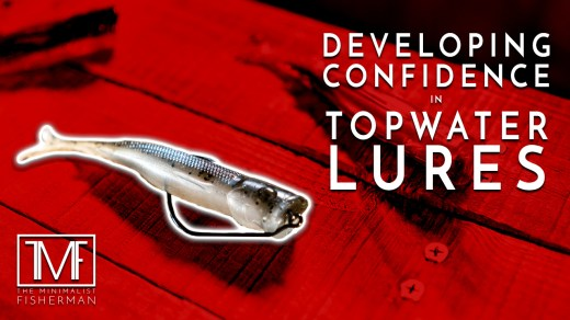 Developing Confidence in Topwater Lures