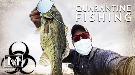 Quarantine Fishing