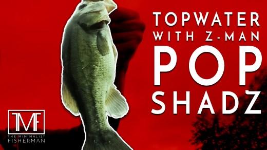Topwater Fishing Z-Man Pop Shadz