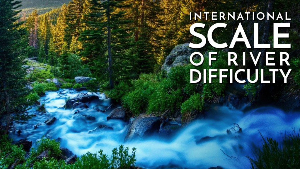 International Scale of River Difficulty