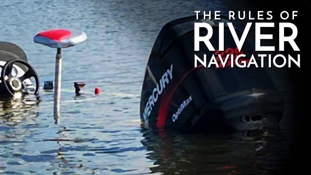 The Rules of River Navigation