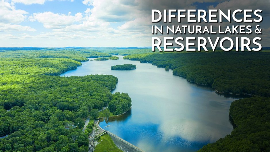 Differences in Natural Lakes & Reservoirs