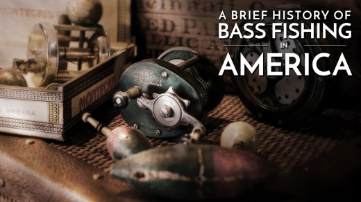 A Brief History of Largemouth Bass Fishing in America
