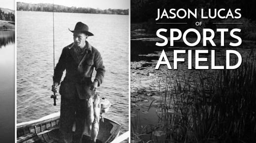Jason Lucas of Sports Afield