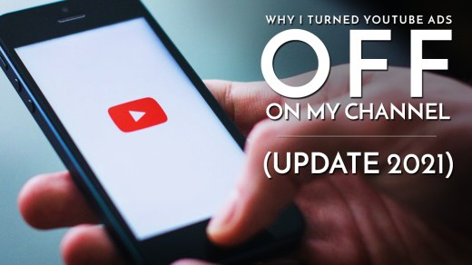 Why I turned YouTube Ads Off on my Channel