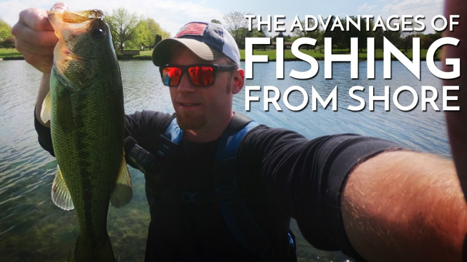 The Advantages of Fishing From Shore